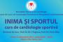 Inima si Sportul – Curs de cardiologie sportiva