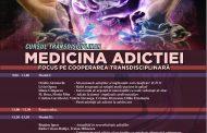 Cursul Medicina Adicției  –  Focus pe Cooperarea Transdisciplinară