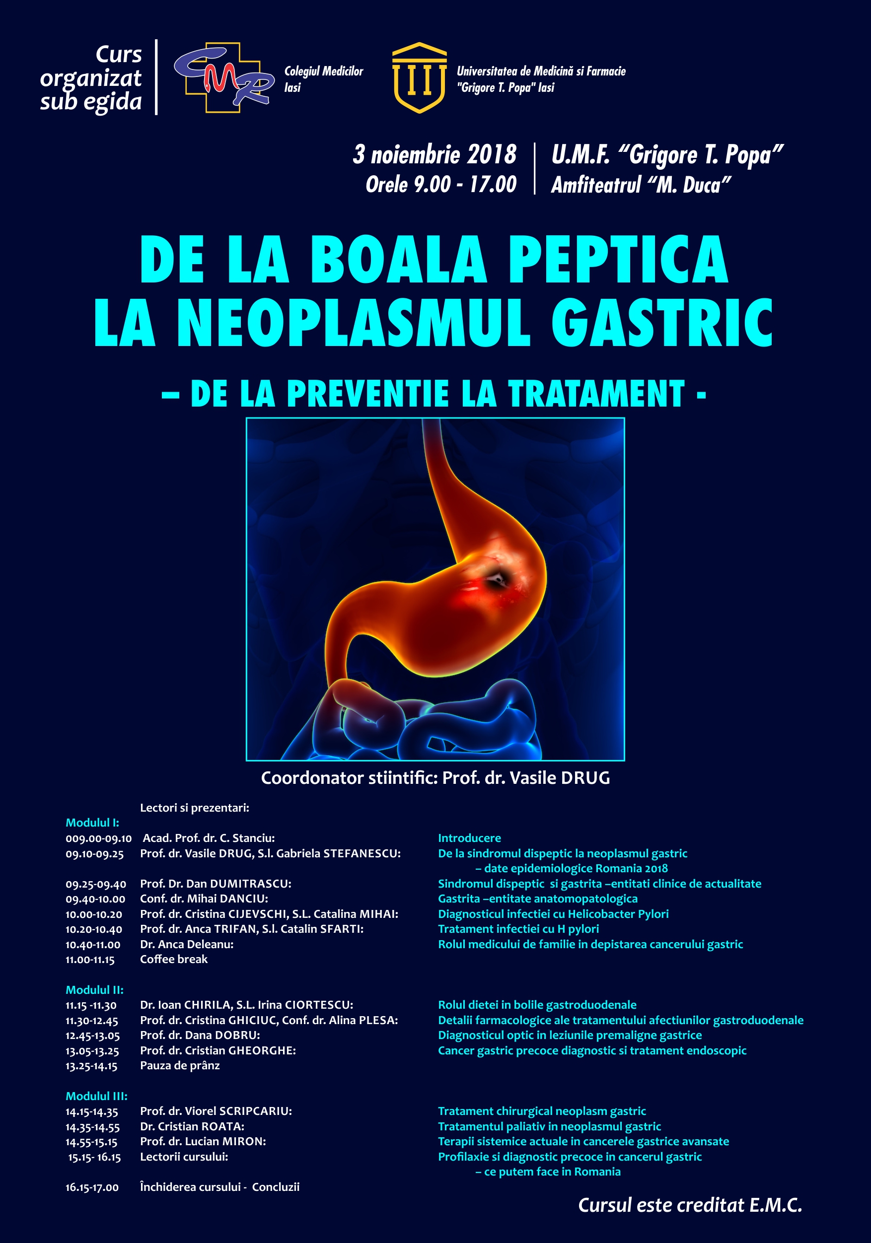 CURS -DE LA BOALA PEPTICA LA NEOPLASMUL GASTRIC – DE LA PREVENTIE LA TRATAMENT, 3 NOIEMBRIE 2018