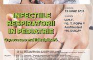 Curs Infectiile respiratorii in pediatrie – o provocare multidisciplinara – 29 Iunie 2019