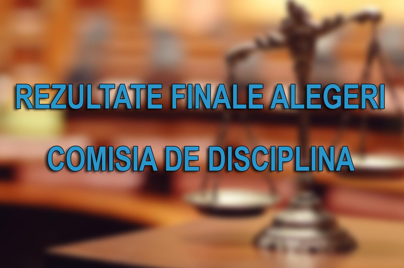 Rezultate finale alegeri Comisia de Disciplina